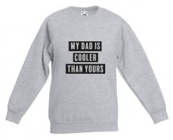 Kinderpullover Mein Vater ist kühler als Ihrer | Grau