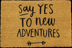 Paillasson Say Yes To New Adventures