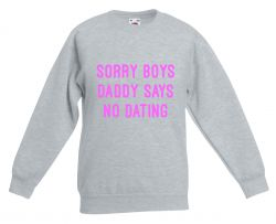 Kids Sweater Daddy Says No Dating | Grey & Neon Pink