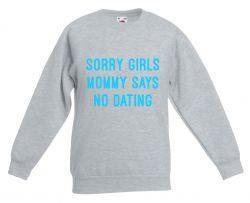 Kids Sweater Mommy Says No Dating | Grey + Neon Blue
