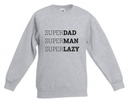 Sweater Superdad Superman Superlazy 2.0 | Grey