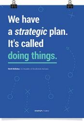 We Have A Strategic Plan