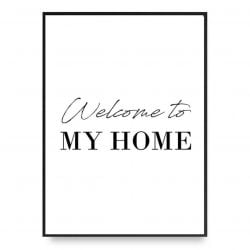 Poster | Welcome To My Home