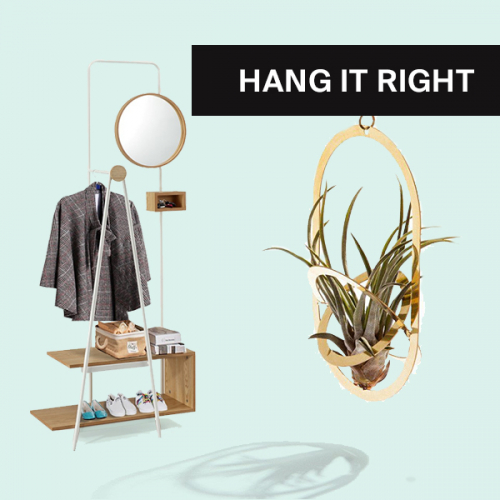 Hang it right   Every accessory for your hanging needs