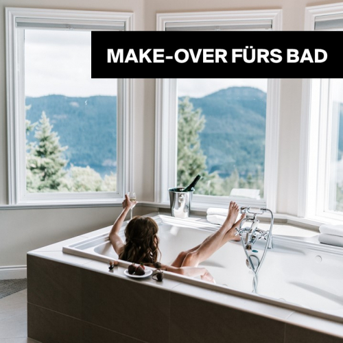 Make-over fürs Bad | Verwandle dein Badezimmer in einen Zufluchtsort