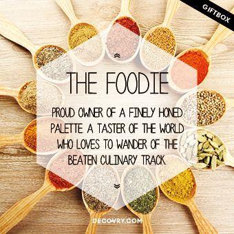 The Foodie | A food aficionado