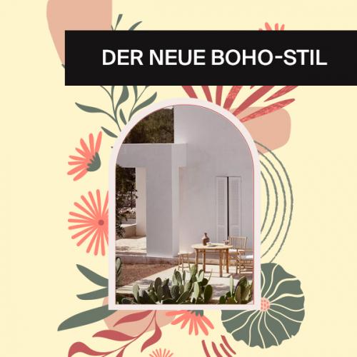 Der neue Boho-Stil | Es ist wieder Zeit für entspannte Designs